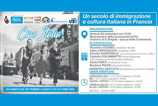 136e2dad20 Venerdì 28 settembre alle ore 17:00 , Vi invitiamo all'inaugurazione della  mostra Ciao Italia! Un secolo di immigrazione e cultura italiana in Francia  ...